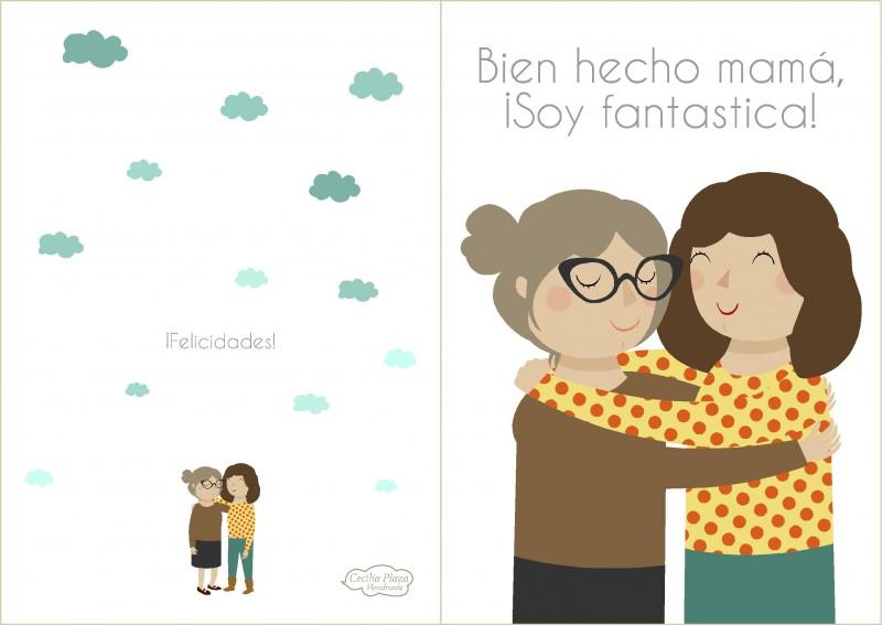 Mother´s day_2(Bien hecho mamá soy fantastica!,Madre e hija abrazo)baja